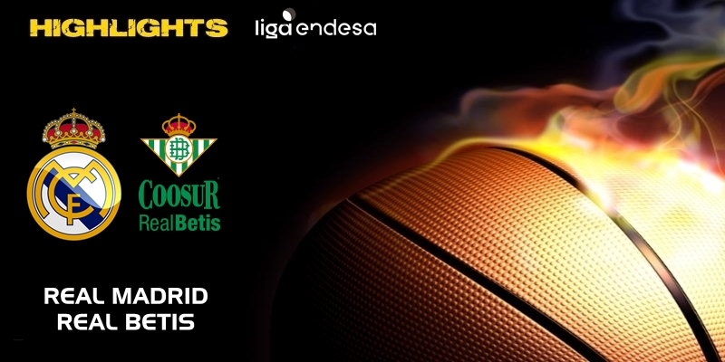 VÍDEO | Highlights | Real Madrid vs Coosur Real Betis | Liga Endesa | Jornada 21