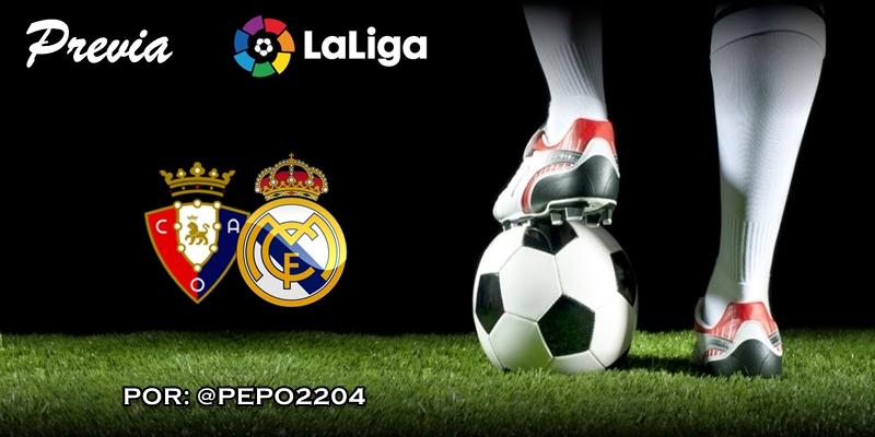 PREVIA | Osasuna vs Real Madrid: El despertar en otro mundo