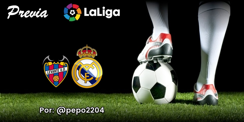 PREVIA   Levante vs Real Madrid: Navegar en aguas revueltas