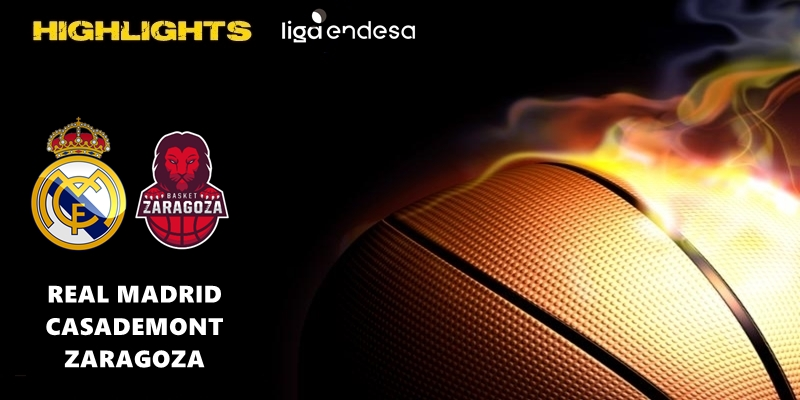 VÍDEO | Highlights | Real Madrid vs Casademont Zaragoza | Liga Endesa | Jornada 23