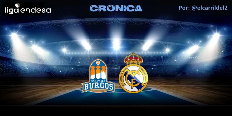 CRÓNICA   ¡Viva la siesta!: San Pablo Burgos 87 – 83 Real Madrid