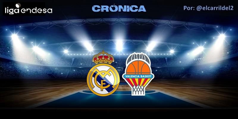 CRÓNICA | Facu toma el mando: Real Madrid 95 – 90 Valencia Basket Club
