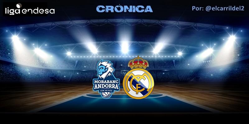 CRÓNICA   Fin de ciclo: Morabanc Andorra 91 – 75 Real Madrid
