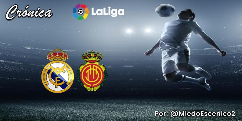 CRÓNICA   El cirujano perseverante (II): Real Madrid 2 – 0 RCD Mallorca