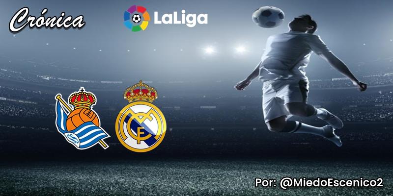 CRÓNICA   El cirujano perseverante: Real Sociedad 1 – 2 Real Madrid