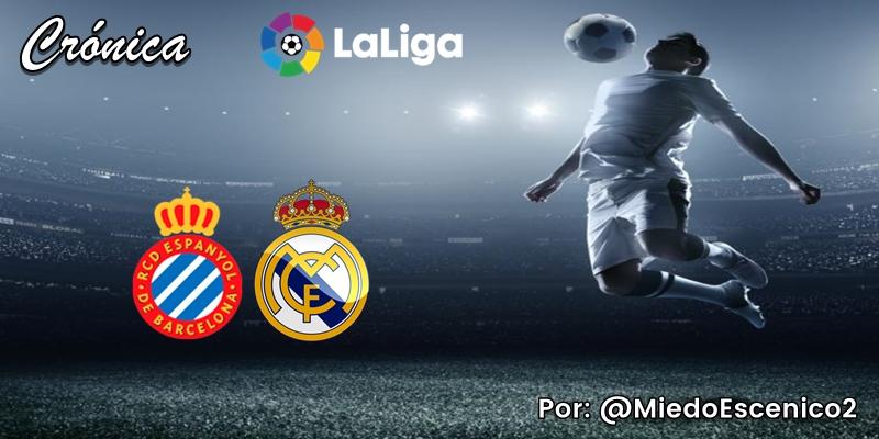 CRÓNICA   Un oasis: RCD Espanyol 0 – 1 Real Madrid