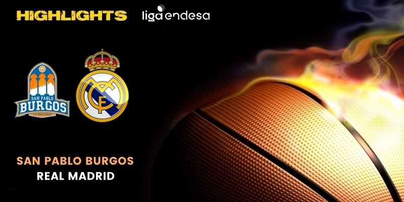 VÍDEO | Highlights | San Pablo Burgos vs Real Madrid | Liga Endesa | Fase Final | Jornada 2