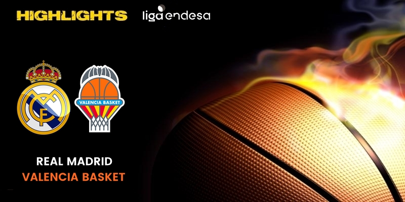 VÍDEO | Highlights | Real Madrid vs Valencia Basket Club | Liga Endesa | Fase Final | Jornada 3