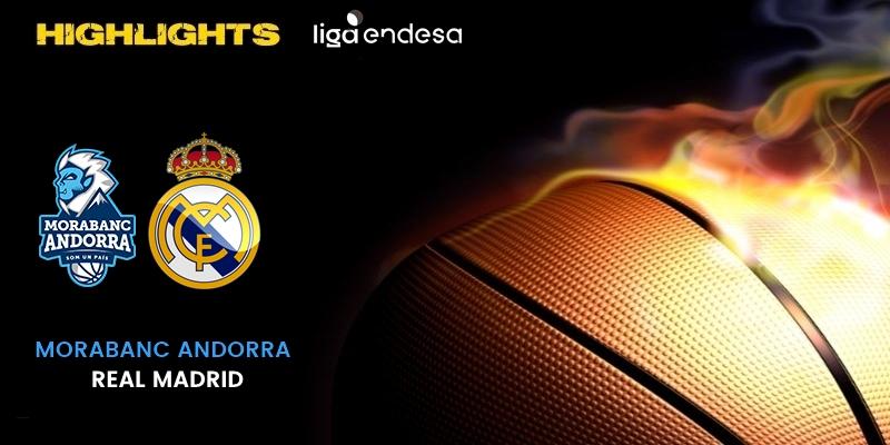 VÍDEO | Highlights | Morabanc Andorra vs Real Madrid | Liga Endesa | Fase Final | Jornada 4