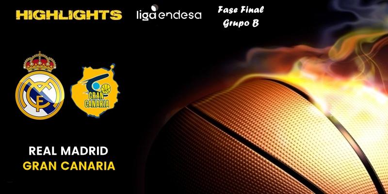 VÍDEO   Highlights   Real Madrid vs Herbalife Gran Canaria   Liga Endesa   Fase Final   Jornada 1