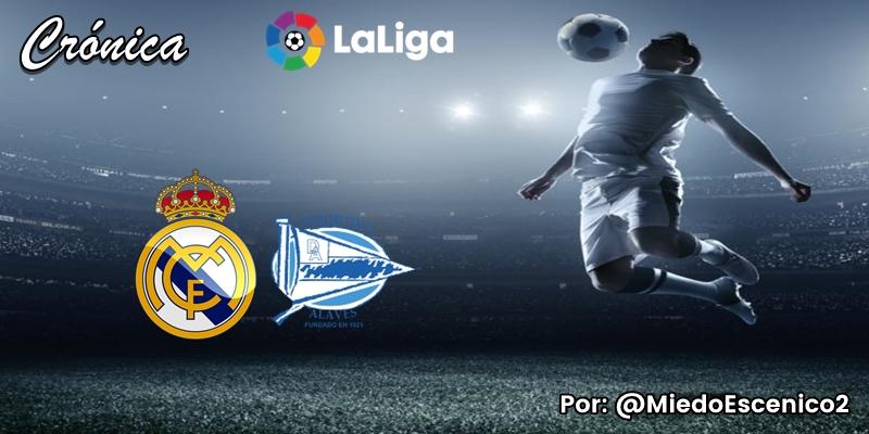 CRÓNICA   Los bosques de cactus: Real Madrid 2 – 0 Deportivo Alavés