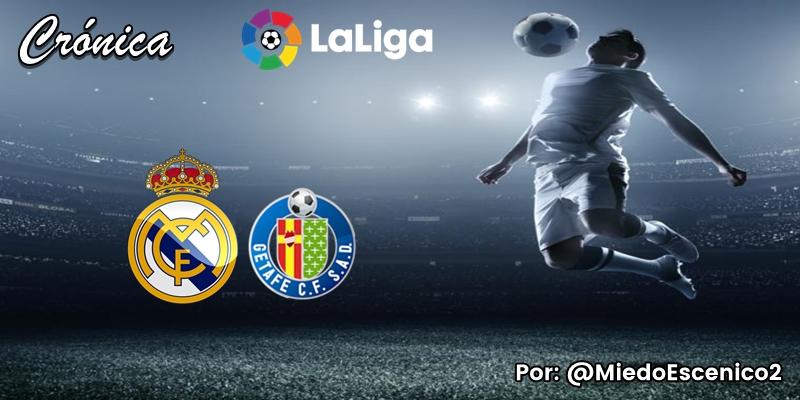 CRÓNICA   La leyenda de Marvin Hagler: Real Madrid 1 – 0 Getafe