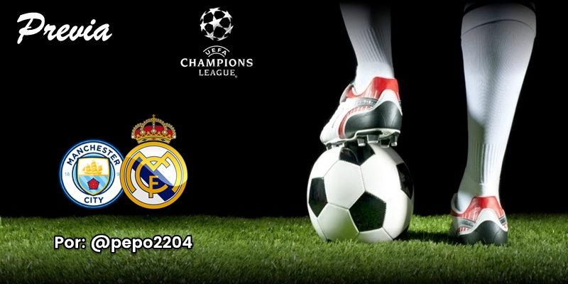 PREVIA   Manchester City vs Real Madrid: La Champions del verano