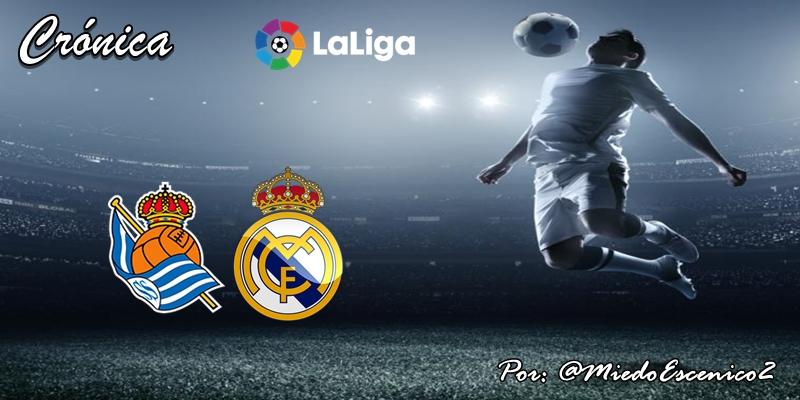 CRÓNICA   Reinicio gris oscuro, casi negro: Real Sociedad 0 – 0 Real Madrid