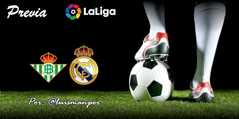 PREVIA   Betis vs Real Madrid: Un mar de dudas