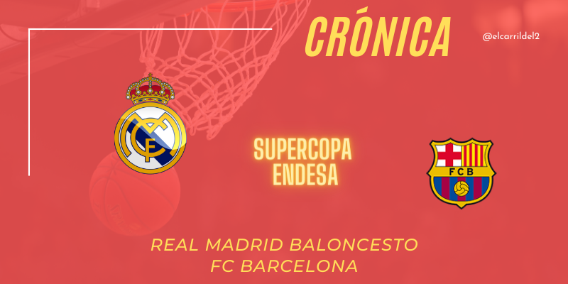 CRÓNICA | El Madrid ¡Campeón!: Real Madrid 72 – 67 FC Barcelona