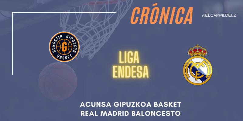 CRÓNICA | Arreón final: Acunsa Gipuzkoa Basket 70 – 86 Real Madrid