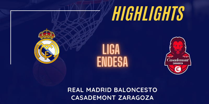 VÍDEO | Highlights | Real Madrid vs Casademont Zaragoza | Liga Endesa | Jornada 2