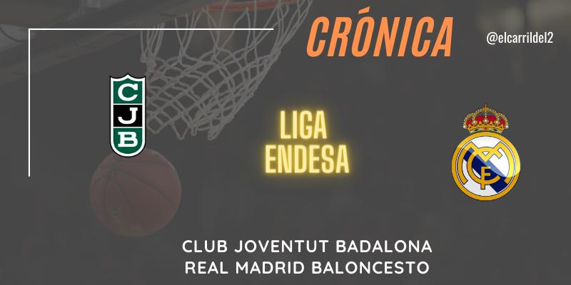 CRÓNICA | Laprovittola disfruta: Club Joventut Badalona 64 – 87 Real Madrid