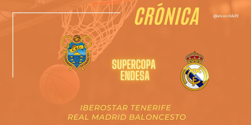 CRÓNICA | Rudy da un recital: Iberostar Tenerife 79 – 92 Real Madrid