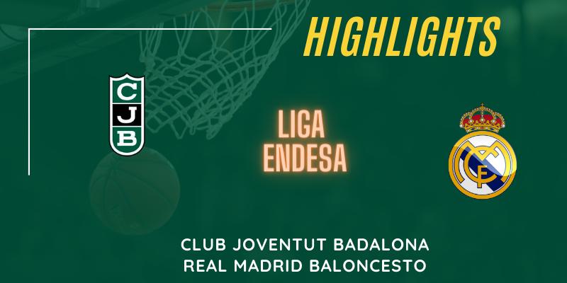 VÍDEO | Highlights | Club Joventut Badalona vs Real Madrid | Liga Endesa | Jornada 3