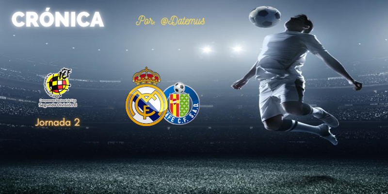 CRÓNICA | Dos regalos defensivos y tres puntos que vuelan: Real Madrid Castilla 1 – 2 Getafe B