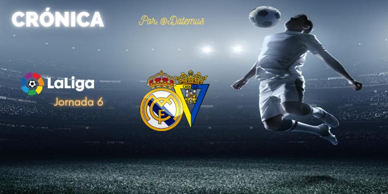 CRÓNICA | Estado de alarma: Real Madrid 0 – 1 Cádiz