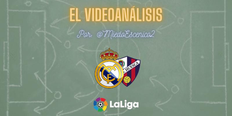 EL VIDEOANÁLISIS | Real Madrid vs Huesca | LaLiga | Jornada 8