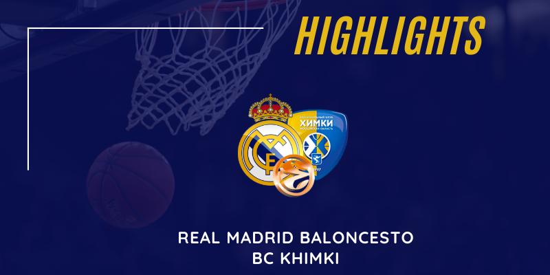 VÍDEO   Highlights   Real Madrid vs Khimki   Euroleague   Jornada 3
