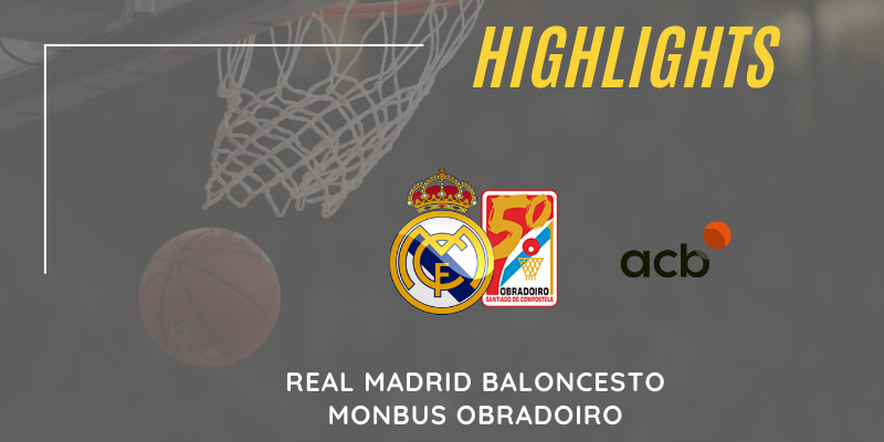 VÍDEO | Highlights | Real Madrid vs Monbus Obradoiro | Liga Endesa | Jornada 5