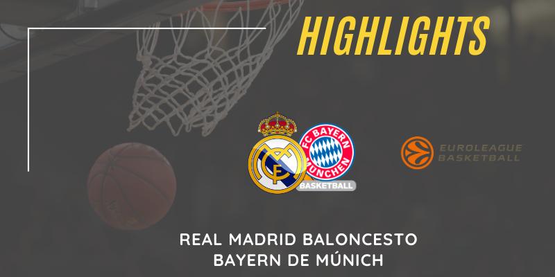 VÍDEO | Highlights | Real Madrid vs Bayern de Múnich | Euroleague | J6