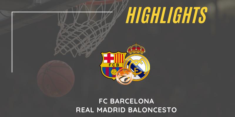 VÍDEO | Highlights | FC Barcelona vs Real Madrid | Euroleague | Jornada 5