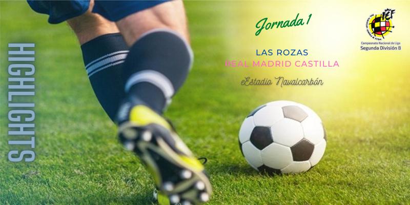 VÍDEO   Highlights   Las Rozas vs Real Madrid Castilla   Segunda División B   Jornada 1