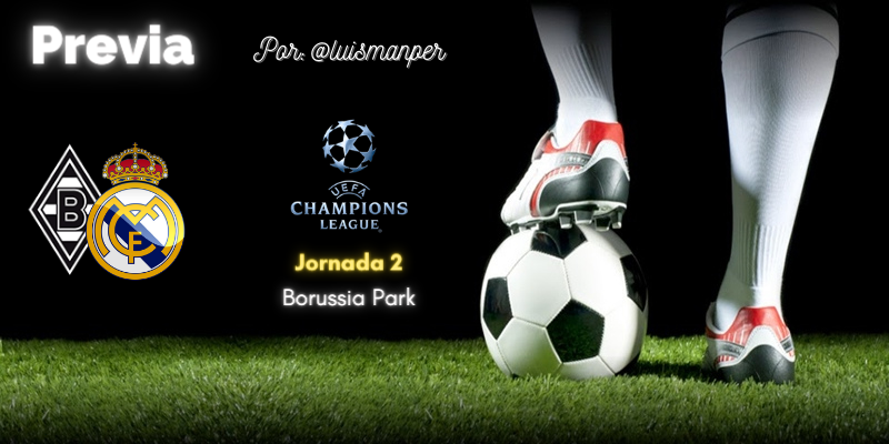 PREVIA   Borussia Mönchengladbach vs Real Madrid: Vuelve la Champions sin margen de error