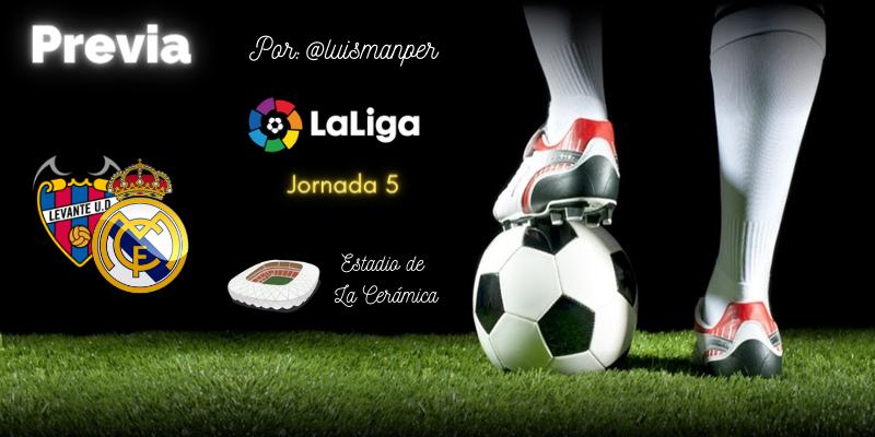 PREVIA   Levante vs Real Madrid: Equipos en obras