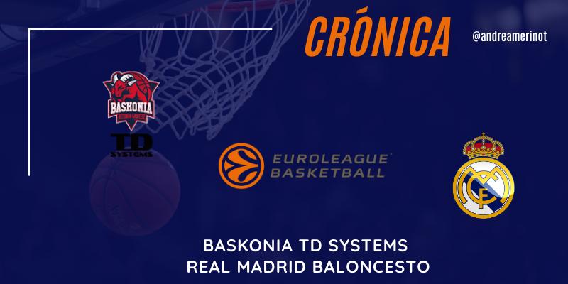 CRÓNICA | Baskonia 76 – 63 Real Madrid | Euroleague | Jornada 1