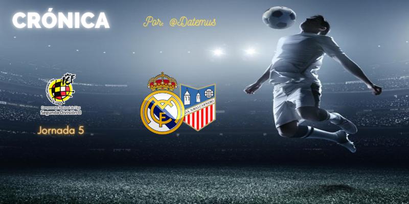 CRÓNICA   Remontada de cabeza: Real Madrid Castilla 3 – 1 Navalcarnero