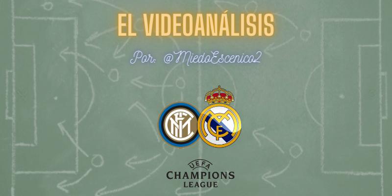 EL VIDEOANÁLISIS   Inter de Milán vs Real Madrid   UCL   Fase de Grupos   Jornada 4