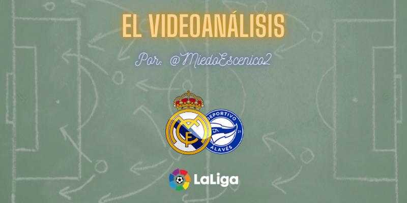 EL VIDEOANÁLISIS | Real Madrid vs Deportivo Alavés | LaLiga | Jornada 11