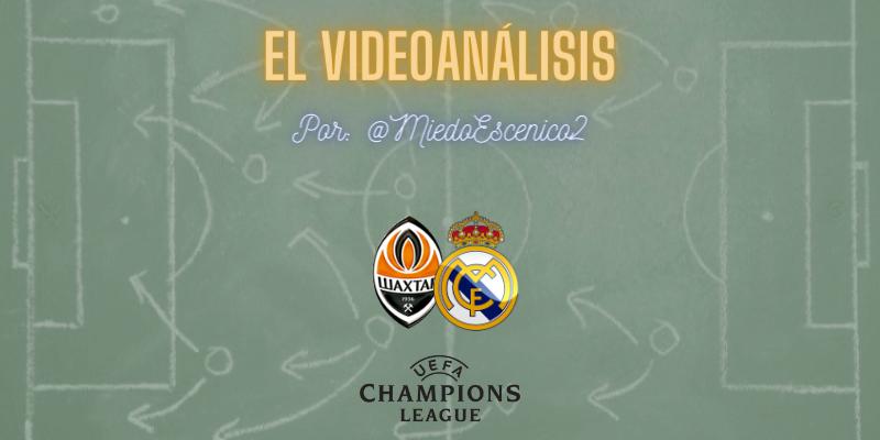 EL VIDEOANÁLISIS | Shakhtar Donetsk vs Real Madrid | UCL | Jornada 5