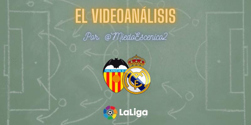 EL VIDEOANÁLISIS | Valencia vs Real Madrid | LaLiga | Jornada 9