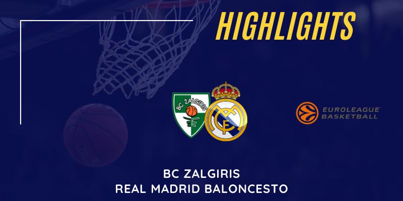 VÍDEO   Highlights   BC Zalgiris vs Real Madrid   Euroleague   Jornada 7