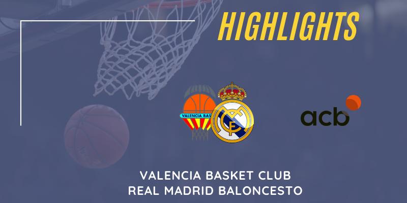 VÍDEO   Highlights   Valencia Basket vs Real Madrid   Liga Endesa   Jornada 9