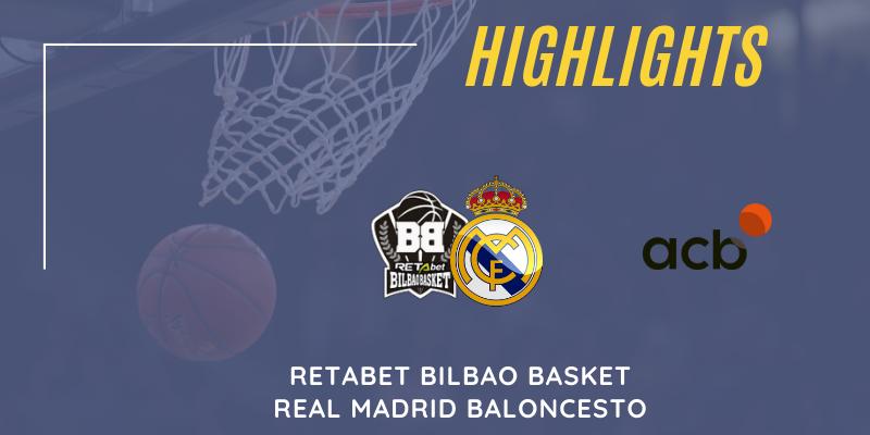 VÍDEO   Highlights   RETAbet Bilbao Basket vs Real Madrid   Liga Endesa   Jornada 6