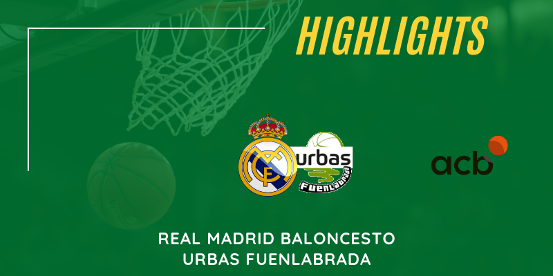 VÍDEO | Highlights | Real Madrid vs Urbas Fuenlabrada | Liga Endesa | Jornada 10