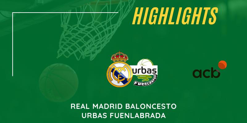 VÍDEO   Highlights   Real Madrid vs Urbas Fuenlabrada   Liga Endesa   Jornada 10