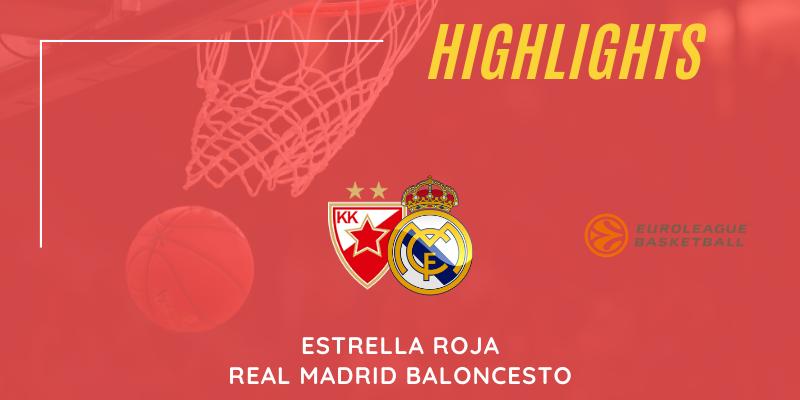 VÍDEO   Highlights   Estrella Roja vs Real Madrid   Euroleague   Jornada 8