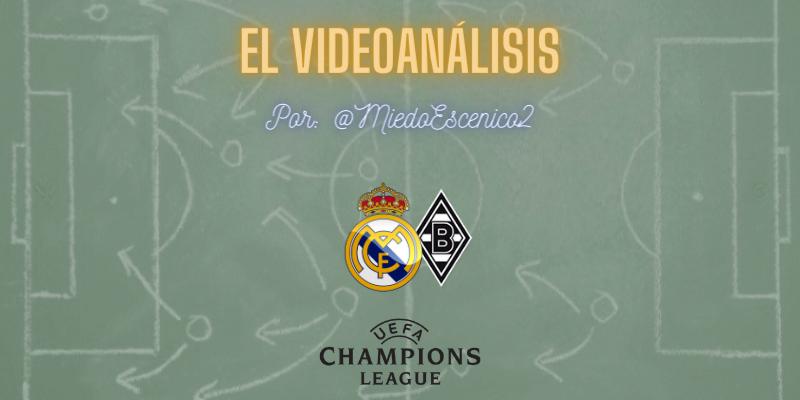 EL VIDEOANÁLISIS   Real Madrid vs Borussia Mönchengladbach   UCL   Jornada 6