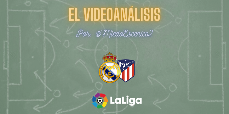 EL VIDEOANÁLISIS | Real Madrid vs Atlético de Madrid | LaLiga | Jornada 13