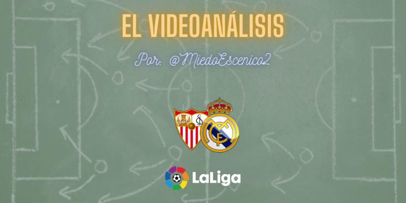 EL VIDEOANÁLISIS | Sevilla vs Real Madrid | LaLiga | Jornada 12